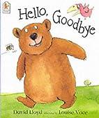 Hello, Goodbye by David Lloyd