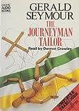 Gerald Seymour: The Journeyman Tailor