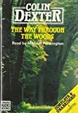 Colin Dexter: The Way Through the Woods