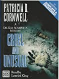 Cornwell, Patricia Daniels: Cruel and Unusual (Kay Scarpetta)