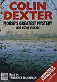 Dexter, Colin: Morse's Greatest Mystery and Other Stories