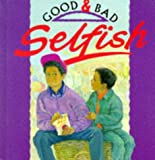 Amos, Janine: Selfish (Good & Bad)