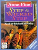Fine, Anne: Step by Wicked Step (Word for word audio books)