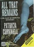 Cornwell, Patricia Daniels: All That Remains (Kay Scarpetta)