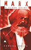 Reiss, Edward: Marx: A Clear Guide