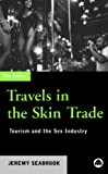 Seabrook, Jeremy: Travels in the Skin Trade: Tourism and the Sex Industry
