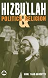 Saad-Ghorayeb, Amal: Hizbu'Llah: Politics and Religion