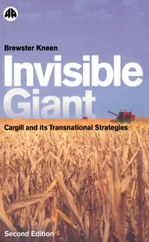 invisible-giant-cargill-and-its-transnational-strategies