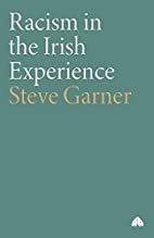 Racism In The Irish Experience by Steven…