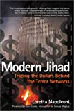 Napoleoni, Loretta: Modern Jihad: Tracing the Dollars Behind the Terror Networks