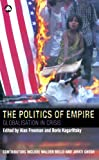Kagarlitsky, Boris: The Politics Of Empire: Globalisation In Crisis