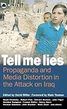 Tell Me Lies: Propaganda and Media…