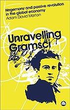 Unravelling Gramsci: Hegemony and Passive…