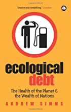 Ecological Debt: The Health of the Planet…