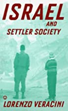 Israel and Settler Society by Lorenzo…