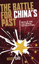 The Battle for China's Past: Mao and…
