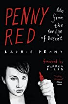 Penny Red: Notes from the Age of Dissent by…