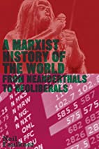 A Marxist History of the World: From…