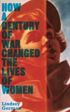 How a Century of War Changed the Lives of…