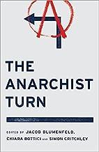 The Anarchist Turn by Jacob Blumenfeld