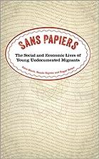 Sans Papiers: The Social and Economic Lives…