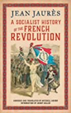 A Socialist History of the French Revolution…