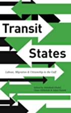 Transit States: Labour, Migration and…