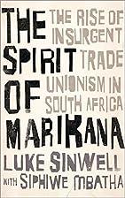 The Spirit of Marikana: The Rise of…