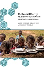 Faith and Charity: Religion and Humanitarian…