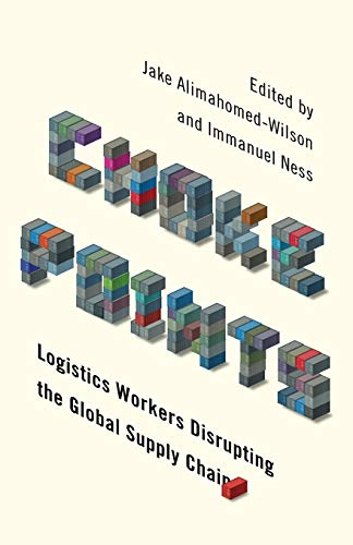 choke-points-logistics-workers-disrupting-the-global-supply-chain-wildcat