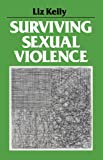 Kelly, Liz: Surviving Sexual Violence