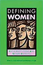 Defining Women: Social Institutions and…