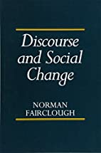 Discourse and Social Change by Norman…