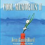 Baudrillard, Jean: Cool Memories II, 1987-1990