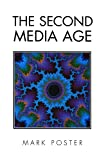 Poster, Mark: The Second Media Age