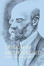 Durkheim Reconsidered by Susan Stedman-Jones