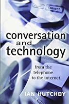 Conversation and Technology: From the…
