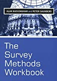 Buckingham, Alan: The Survey Methods Workbook : From Design to Analysis