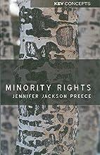 Minority Rights (Key Concepts) by Jennifer…