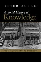 A Social History of Knowledge: From…