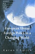 European Union Foreign Policy in a Changing…