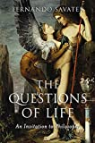 Savater, Fernando: The Questions of Life: An Invitation to Philosophy