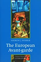 The European avant-garde 1900-1940 by Andrew…