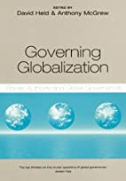 Governing Globalization: Power, Authority…