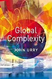 Urry, John: Global Complexity