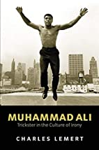 Muhammad Ali: Trickster in the Culture of…
