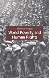 Pogge, Thomas Winfried Menko: World Poverty and Human Rights: Cosmopolitan Responsibilities and Reforms