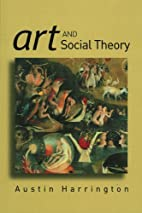 Art and Social Theory: Sociological…