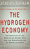 Rifkin, Jeremy: The Hydrogen Economy: The Creation of the World-Wide Energy Web and the Redistribution of Power on Earth