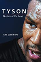 Tyson: Nurture of the Beast (Polity…